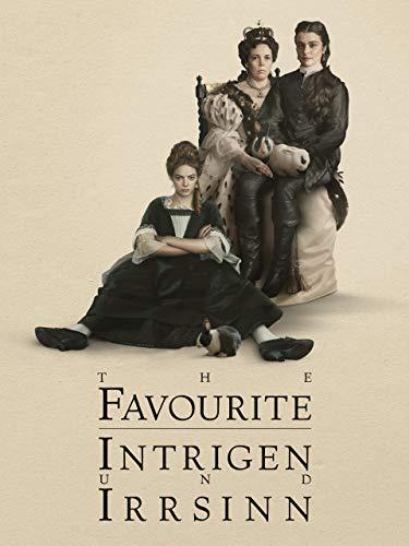 The Favourite - Intrigen und Irrsinn [dt./OV]
