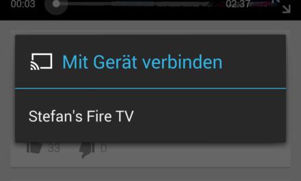 Tipp: YouTube-Videos vom Smartphone/Tablet auf dem Fire TV wiedergeben