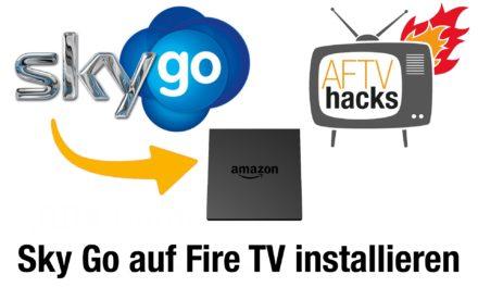 Anleitung: Wie man Sky Go auf dem Amazon Fire TV/Fire TV Stick installiert