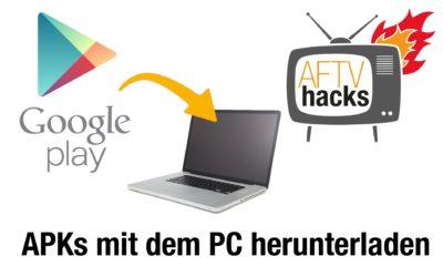Anleitung: APKs aus dem Google Play Store auf den PC herunterladen