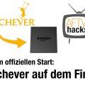 Diese Anleitung zeigt, wie man Watchever auf dem Amazon Fire TV installiert, ohne auf die offizielle App warten zu müssen.