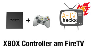 Xbox 360 Controller am Amazon Fire TV verwenden