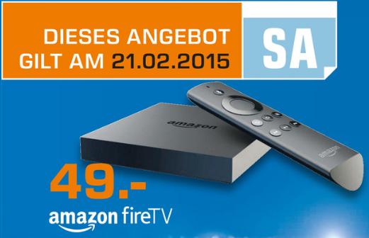 Tipp: Fire TV für 49€ in Saturn-Märkten im Raum Stuttgart – nur Samstag 21.2.2015