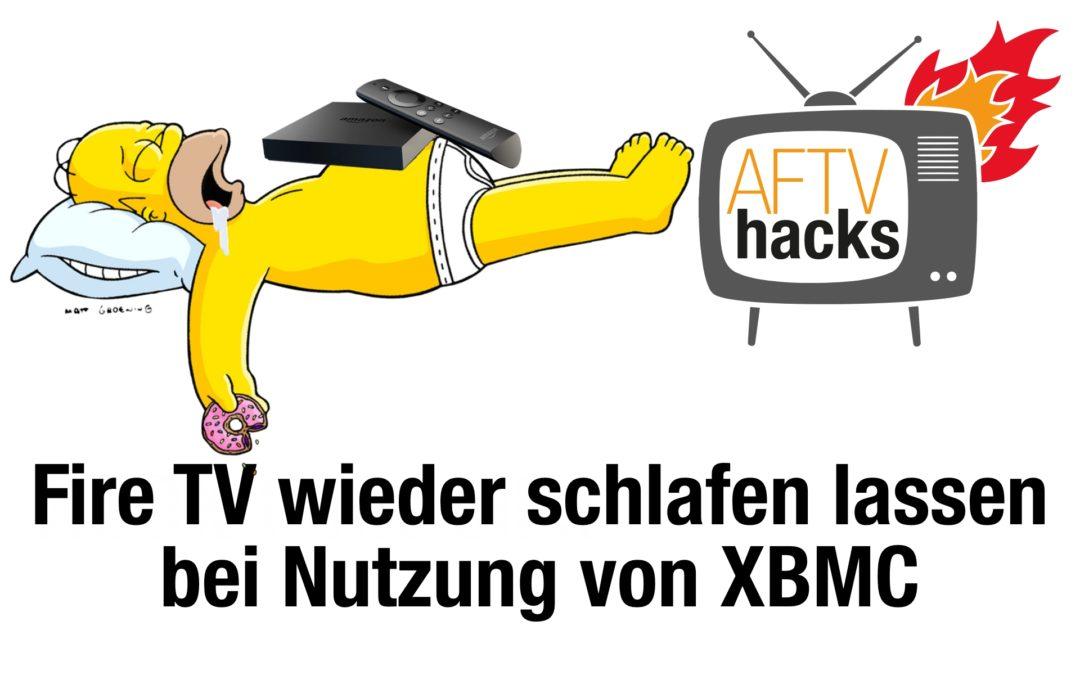 Anleitung: XBMC/Kodi automatisch nach Inaktivität schließen, damit Fire TV in Standby gehen kann