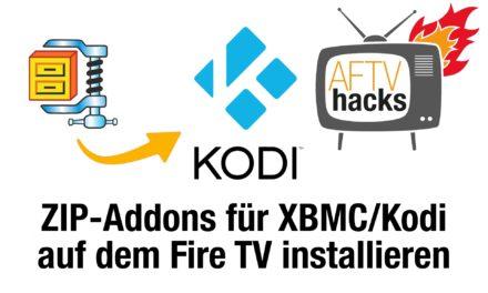 Anleitung: XBMC/Kodi-AddOns im ZIP-Format auf dem Fire TV installieren