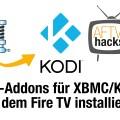 ZIP-Addons für Kodi auf dem Fire TV installieren