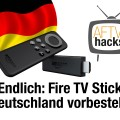 Amazon Fire TV Stick in Deutschland vorbestellbar