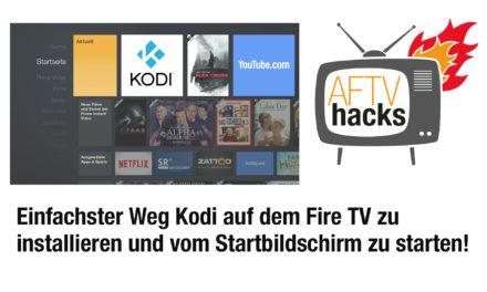 Anleitung: Einfachster Weg, Kodi auf Fire TV & Fire TV Stick zu installieren