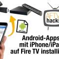 Android-APKs mit iOS auf dem Fire TV und Fire TV Stick installieren