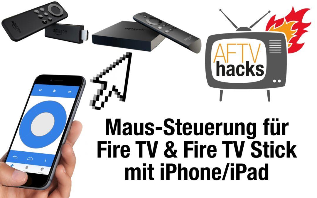 Maussteuerung jetzt von iPhone/iPad aus: Remote Mouse for Fire TV für iOS erschienen!
