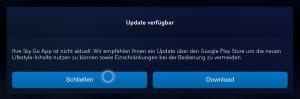 Sky Go auf dem Fire TV verlangt seit neuestem nach einem Update - einfach durch Klick auf Schließen ignorieren