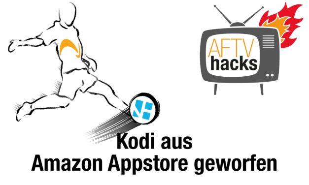 Kodi wurde aus Amazon App Store entfernt