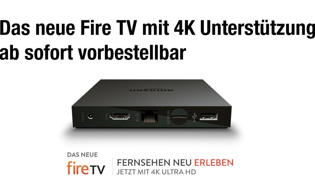 Das neue Amazon Fire TV mit 4K Ultra HD ist ab sofort vorbestellbar