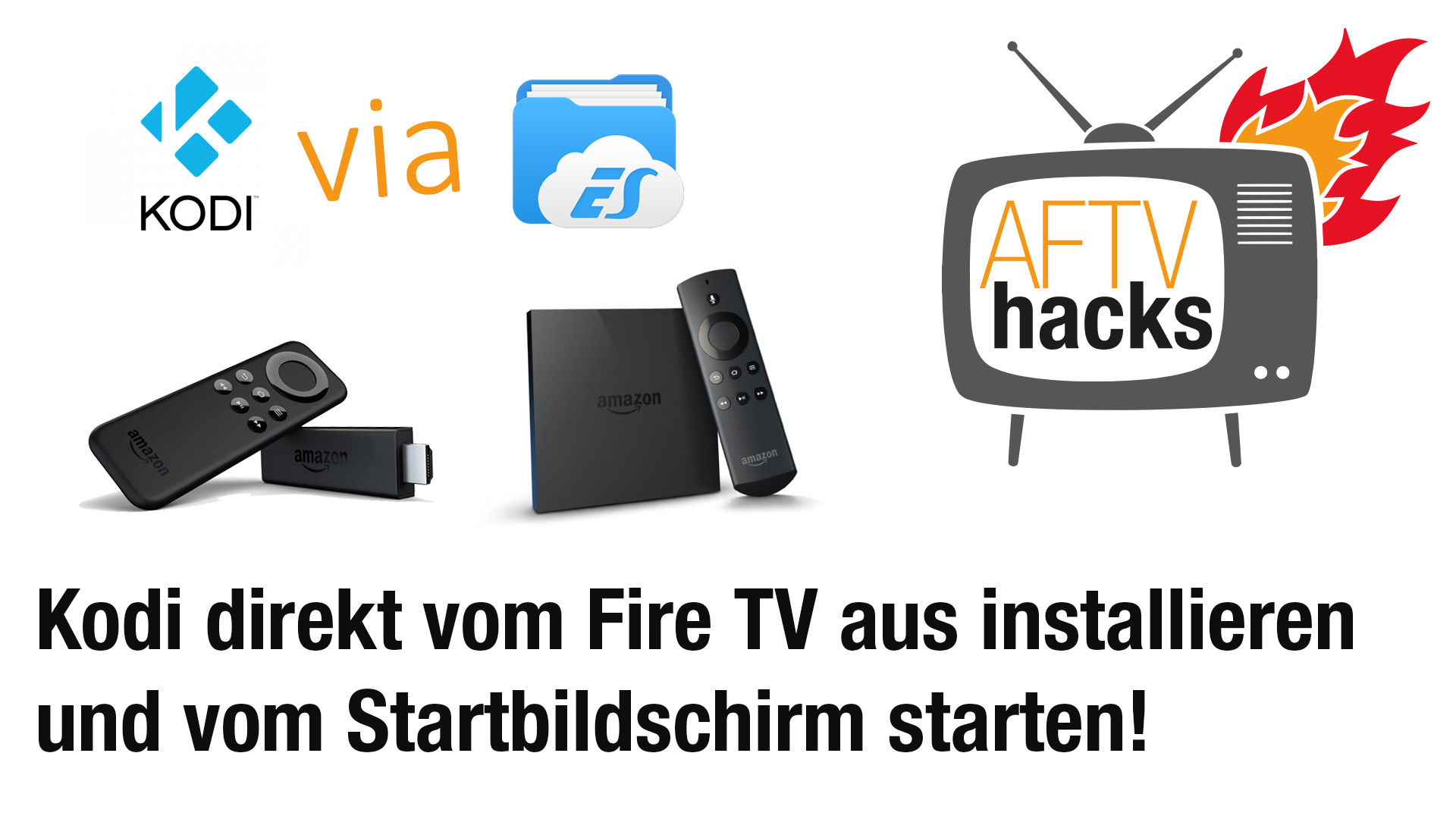 Kodi installieren auf Fire TV 2, Fire TV & Stick und vom Startbildschirm aus starten (Stand September 2015)