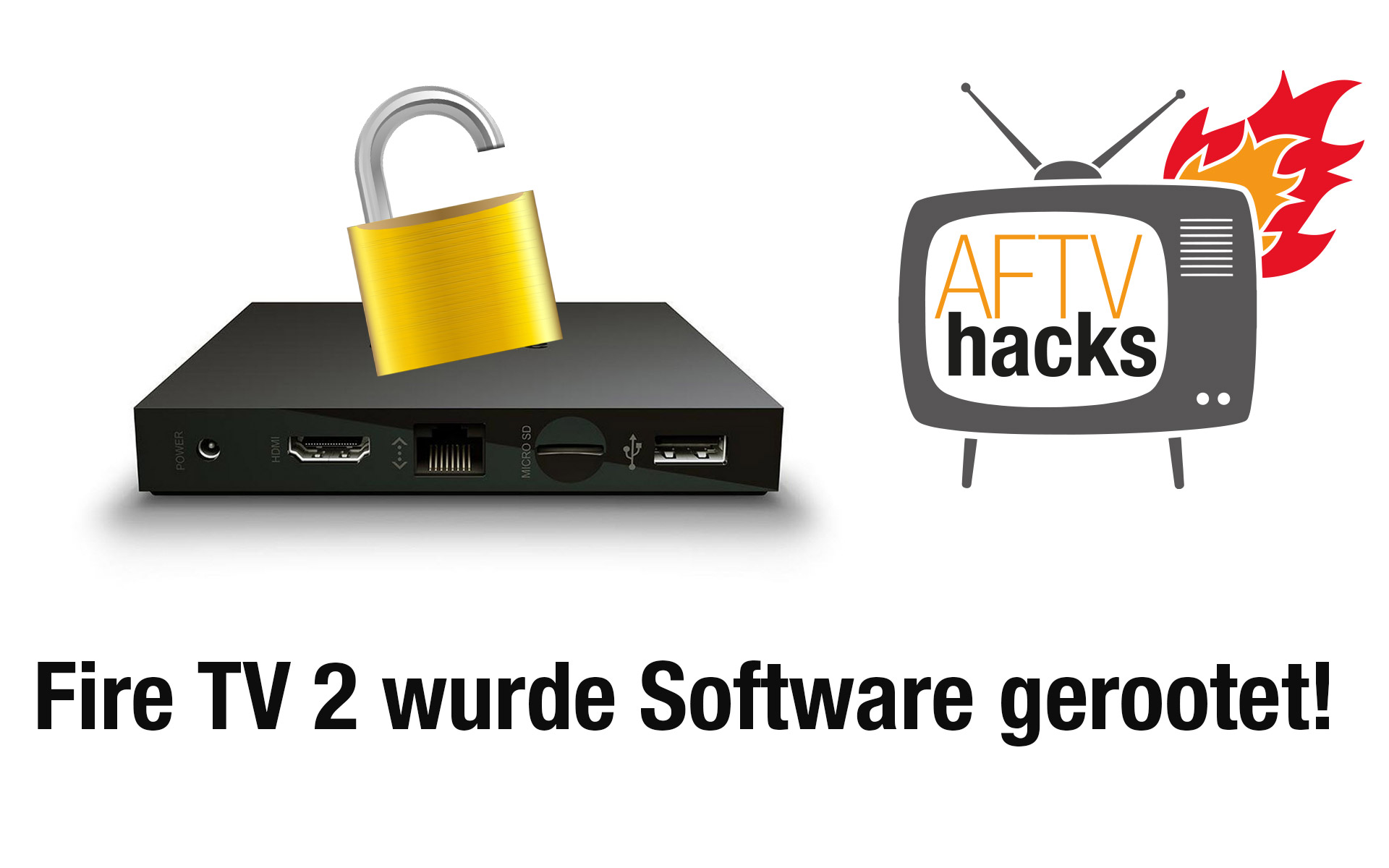 Heureka! Fire TV 2 wurde per Software gerootet!