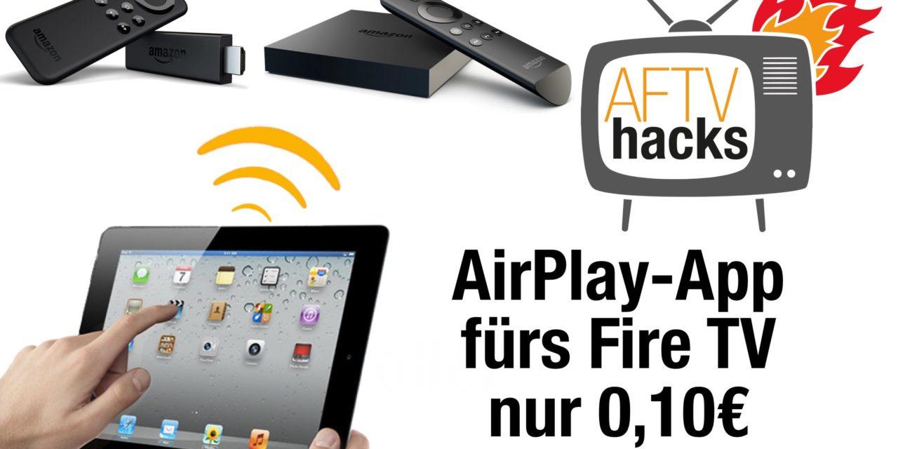 """Deal: AirPlay-App """"AirReceiver"""" für FireTV für 0,10€"""