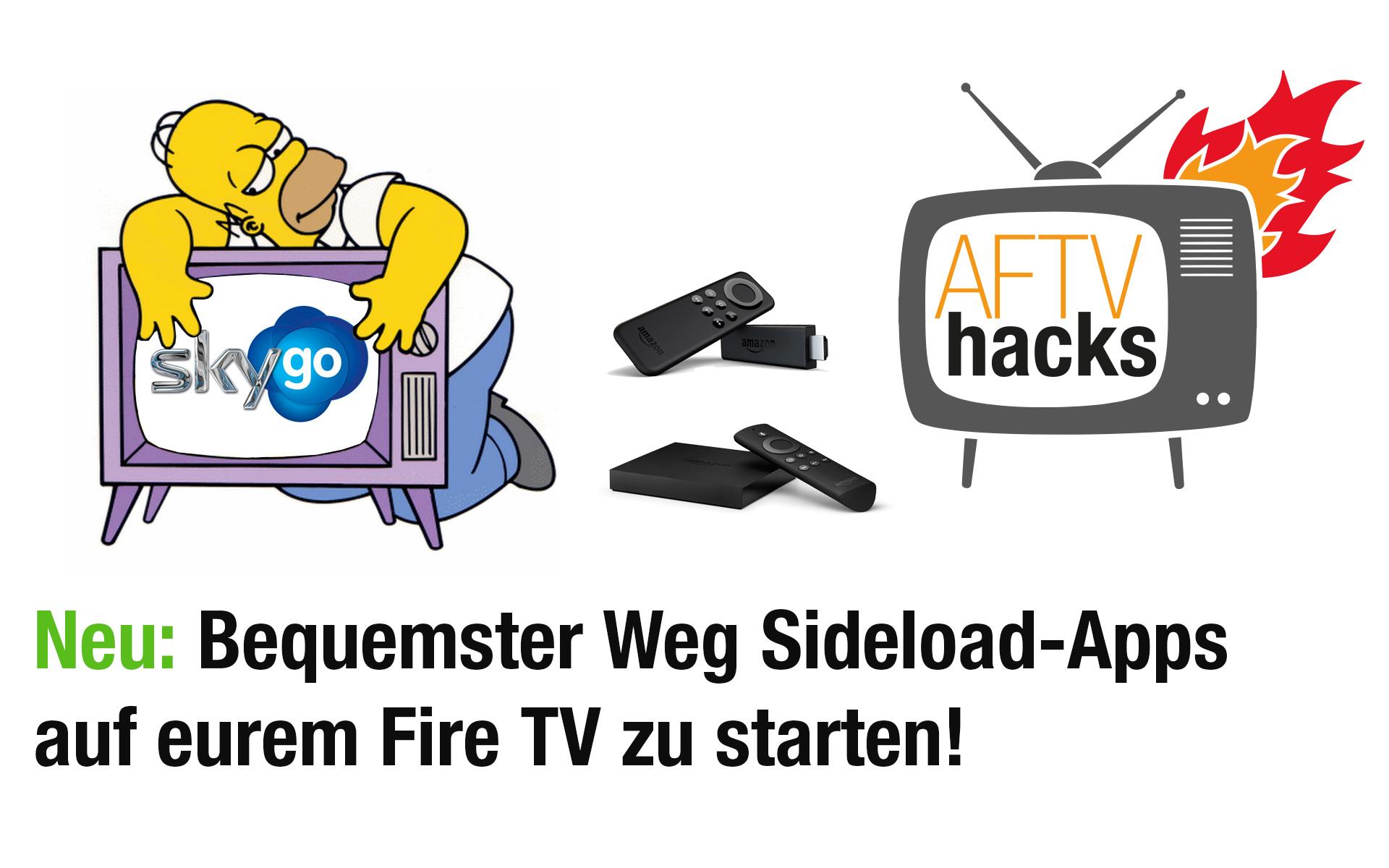 Anleitung: Sideload-Apps (Kodi, SkyGo, …) bequem auf Fire TV 1, 2 & Stick starten