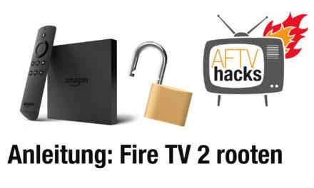 Anleitung: Fire TV 2 Rooten/Jailbreak, ganz ohne PC (deutsch)