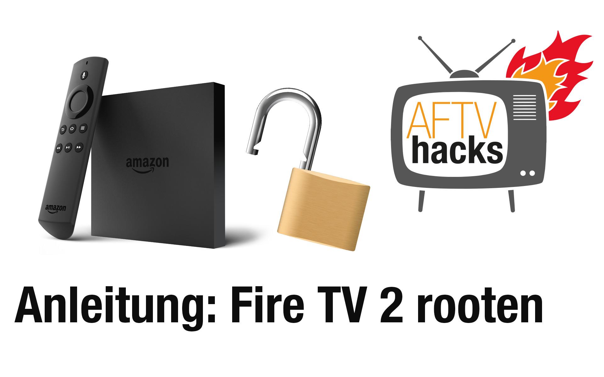 Anleitung Fire Tv 2 Rootenjailbreaken Ganz Ohne Pc Deutsch