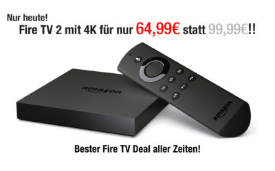 Deal: Amazon Fire TV 2 nur 64,99€ – nur heute!
