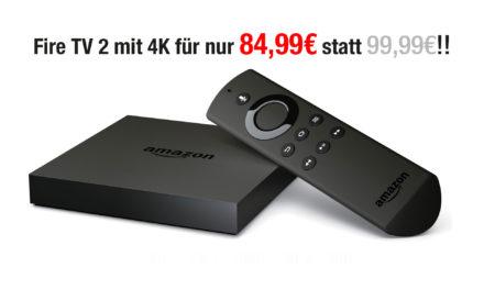 Deal: Amazon Fire TV 2 mit 4k nur 84,99€ statt 99,99€