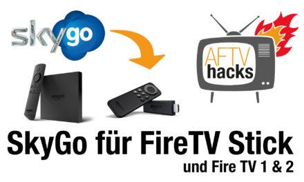 Anleitung: SkyGo auf Fire TV 1, 2 & Fire TV Stick installieren
