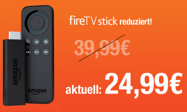 Deal: Amazon Fire TV Stick auf 24,99€ reduziert