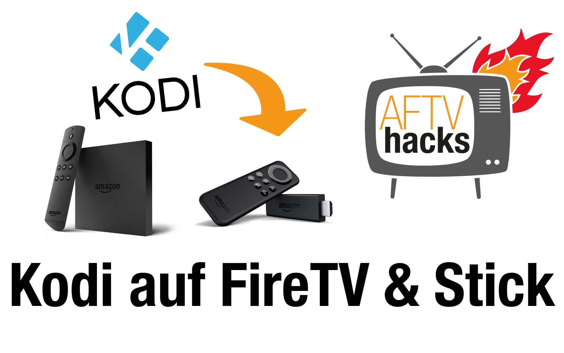 Anleitung: Kodi auf dem Fire TV 1, 2 & Stick installieren (ab Firmware 5.0.5.1)
