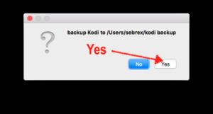 """Das Anlegen des Kodi-Backups bestätigen mit Klick auf """"Yes"""""""