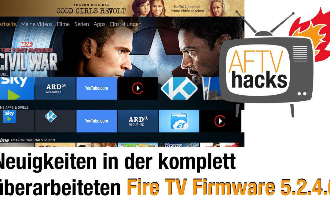 Neuigkeiten in der komplett überarbeiteten Fire TV Firmware 5.2.4.0