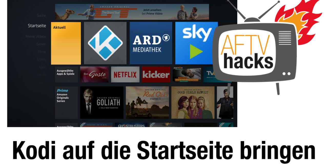 Anleitung: Kodi endlich von der Fire TV Startseite aus starten