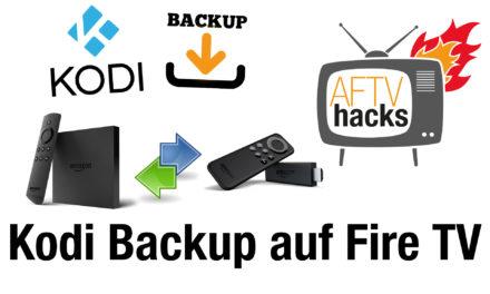 Anleitung: Kodi Backup erstellen – und auf gleichem oder anderem Fire TV zurücksichern