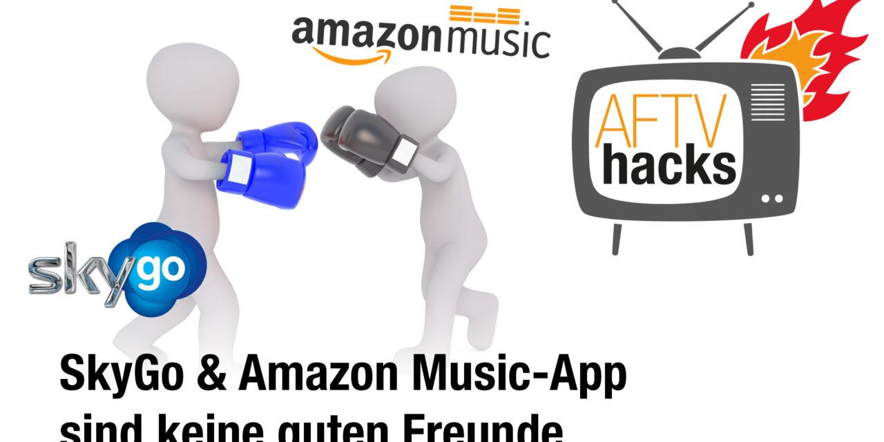SkyGo & Amazon Music-App sind keine guten Freunde