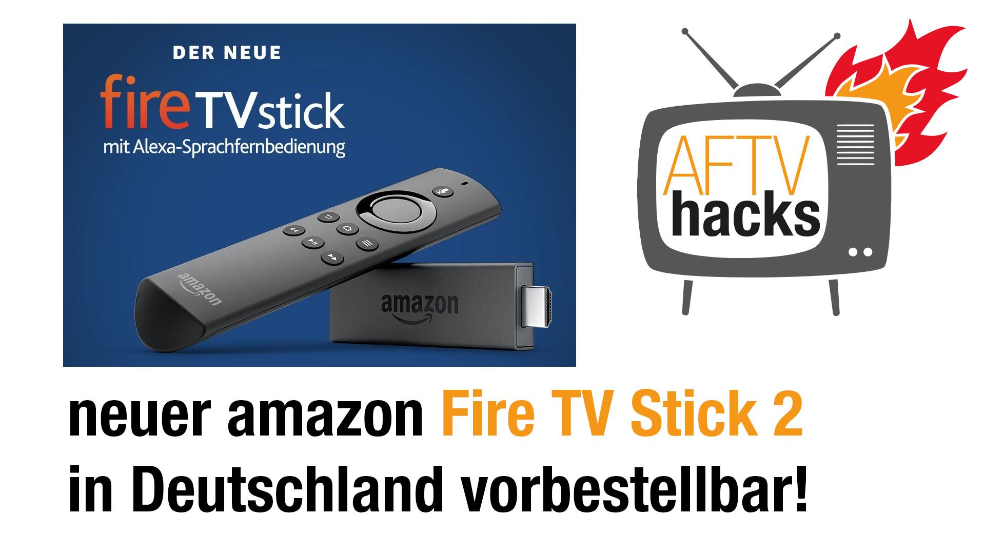 Neuer Fire TV Stick mit Alexa Sprachfernbedienung bei amazon bestellbar