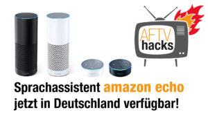 Amazon Echo und amazon echo dot jetzt verfügbar