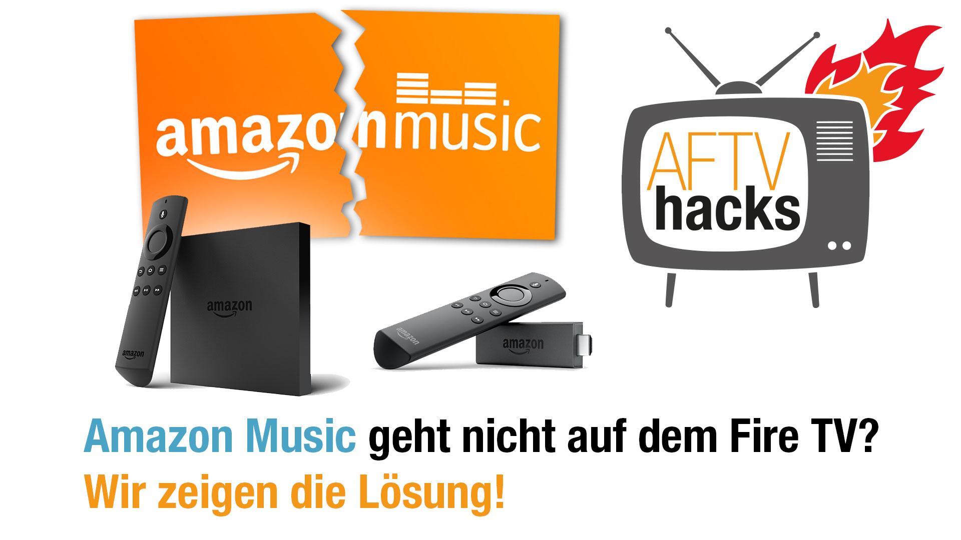 Amazon (Prime) Music auf Eurem Fire TV geht nicht? Hier ist die Lösung!