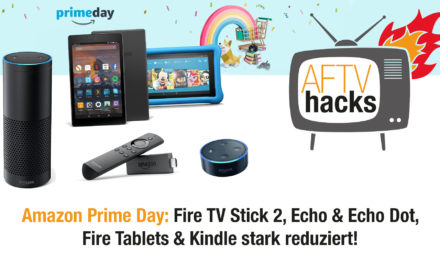 Prime Day, Fire TV Stick, Echo, Kindle und Fire ab heute 18:00 Uhr reduziert