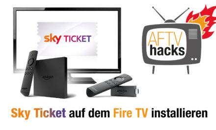 Anleitung: Sky Ticket auf dem Fire TV & Fire TV Stick installieren