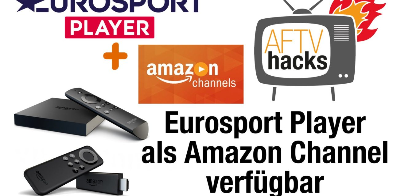 Eurosport Player Via Amazon Channel Auf Fire Tv Pc Handy Tablet