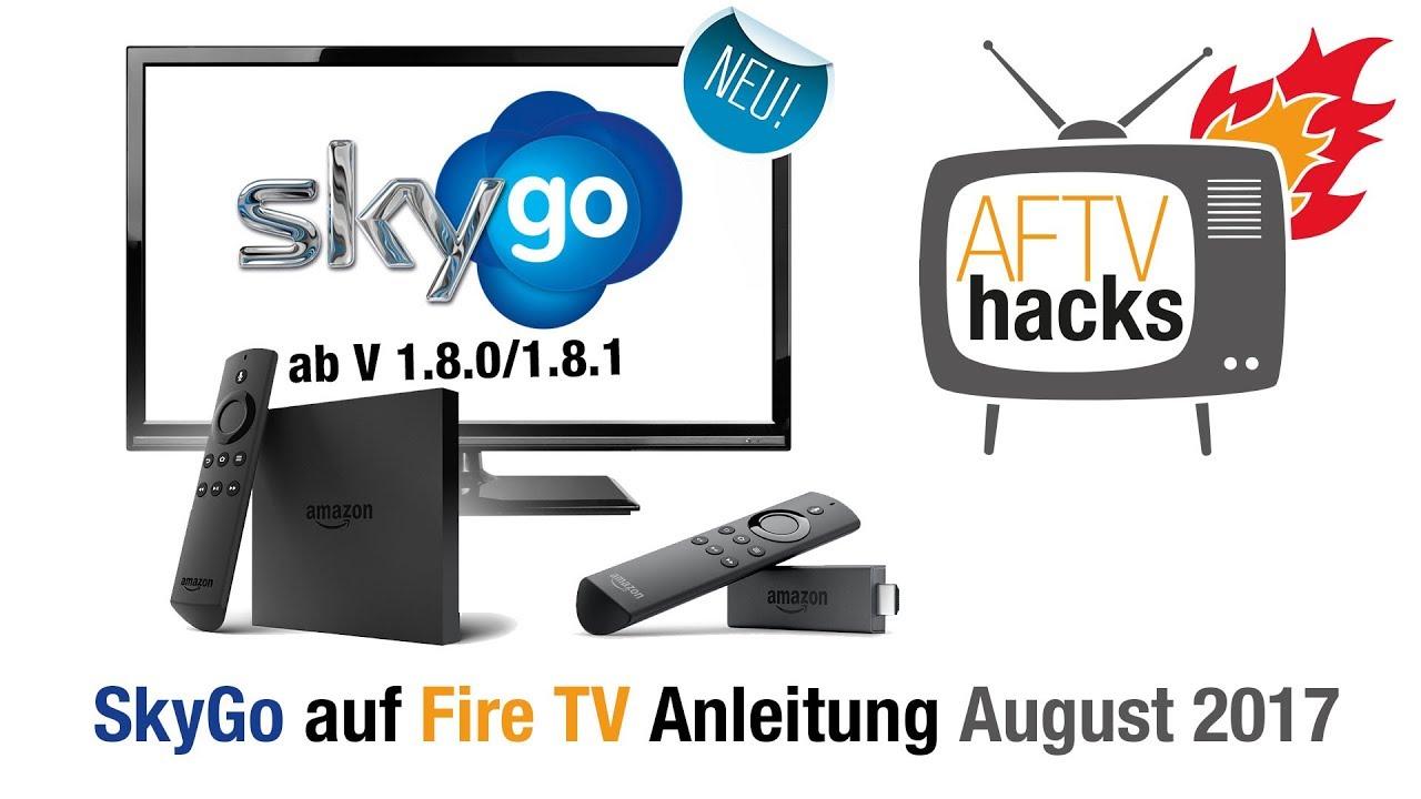 Endlich wieder SkyGo ab 1.8.0 / 1.8.1 auf dem Fire Tv installieren