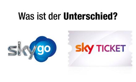 Was ist der Unterschied zwischen Sky Go und Sky Ticket?