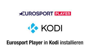 Eurosport Player in Kodi installieren