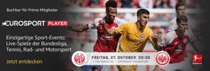 1. FSV Mainz 05 gegen Eintracht Frankfurt heute Abend im Eurosport Player anschauen