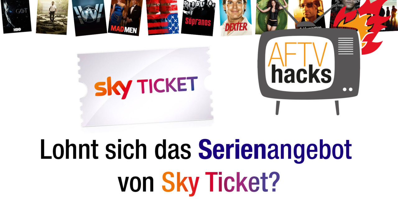 Sky Ticket Serienangebot (was ist nach Game of Thrones)
