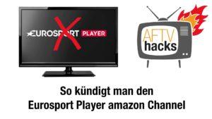 Anleitung: So kündigt man den Eurosport Player Amazon Channel