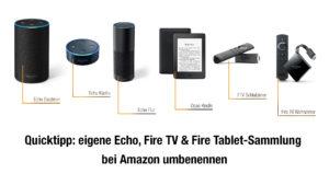 Amazon Geräte wie Echo Fire TV Kindle Tablet umbenennen