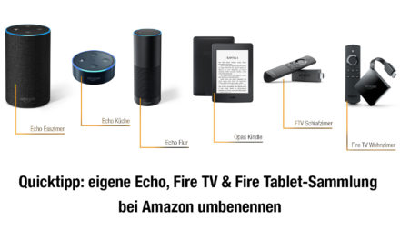 Quicktipp: eigene Echo, Fire TV & Fire Tablet-Sammlung bei Amazon umbenennen