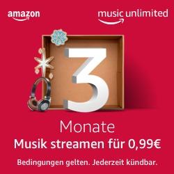 Amazon Music Unlimited 3 Monate lang für 0,99€ testen
