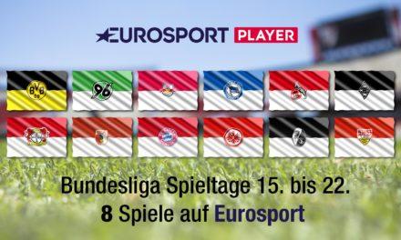 Bundesliga Spieltage 15. bis 22. terminiert: 8 weitere Spiele im Eurosport Player