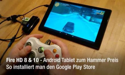 Anleitung: Google Play Store auf dem amazon Fire HD 10 oder Fire HD 8 installieren